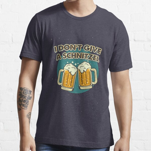 I Don't Give A Schnitzel Tee , for Oktoberfest Germany Essential T-Shirt