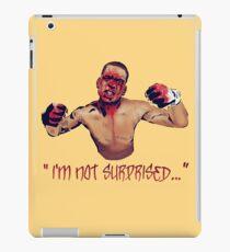 I'M NOT SURPRISED iPad Case/Skin
