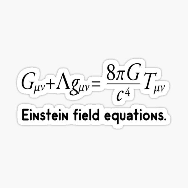 Einstein Field equations ! Theoretical physics general relativity Sticker