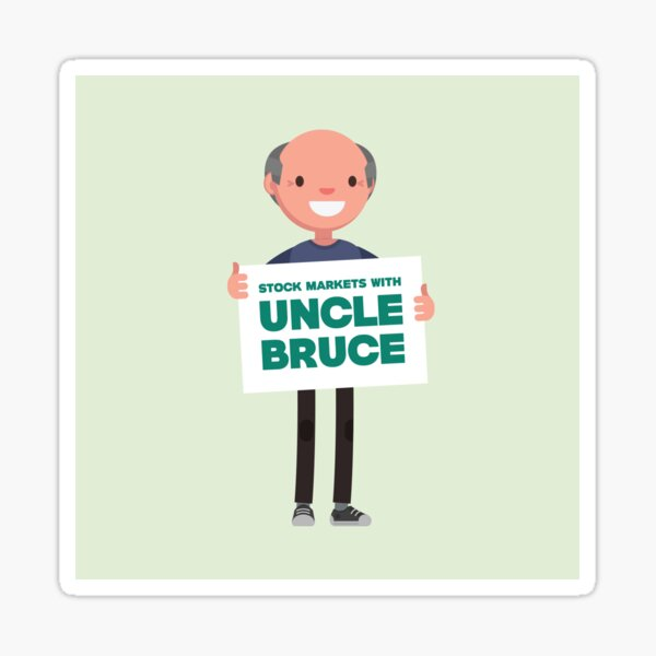 Stock Markets With Uncle Bruce Avatar holding sign Sticker