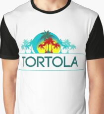 Have A Nice Day, Tortola Graphic T-Shirt