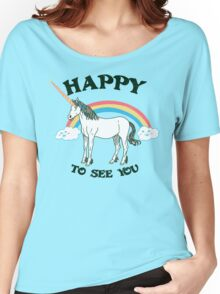Happy To See You Women's Relaxed Fit T-Shirt
