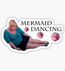 Mermaid Dancing - Fat Amy Sticker