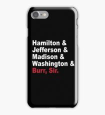 Founding Fathers & More- Hamilton iPhone Case/Skin