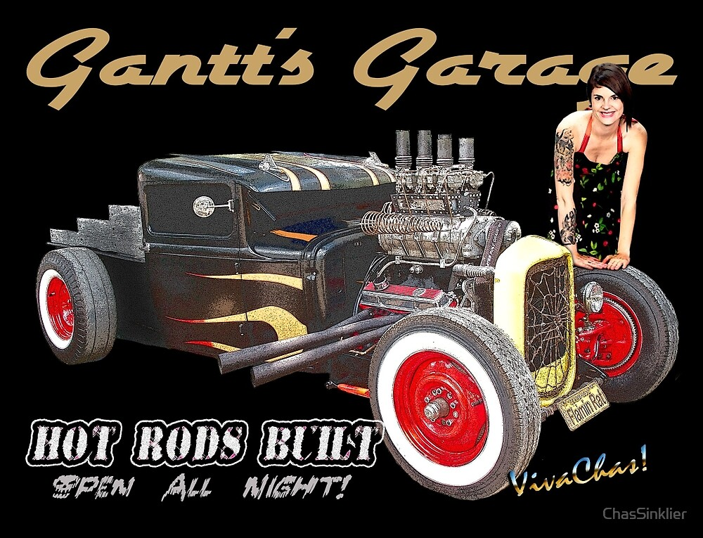 Gantt's Garage Open All Night T-Shirt from VivaChas! by ChasSinklier