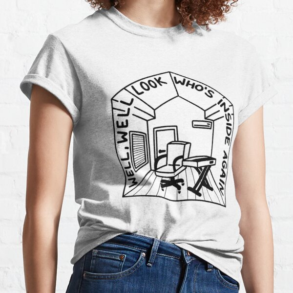 Well, Well look who's inside again- Bo Burnham INSIDE Classic T-Shirt