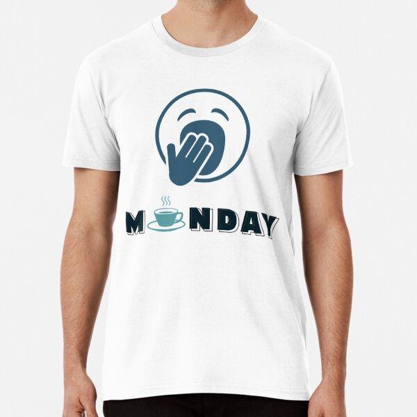 Monday Coffee Premium T-Shirt