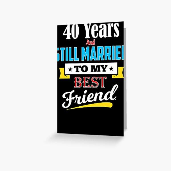 40.o regalo de aniversario de bodas casado con mi mejor amigo de manga larga Tarjetas de felicitación