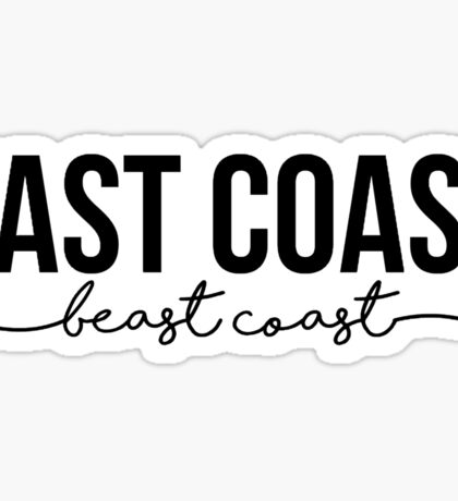 East Cost, Beast Coast Sticker
