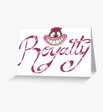 Royalty - Grin Greeting Card