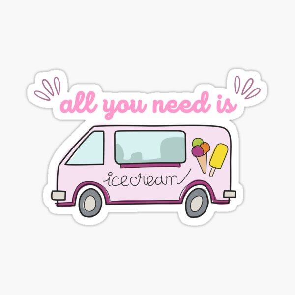 all you need is ice cream summer vibes Sticker