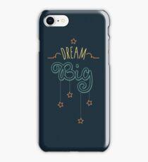 Dream Big Little One - Mens Womens Inspirational Graphic T shirt iPhone Case/Skin