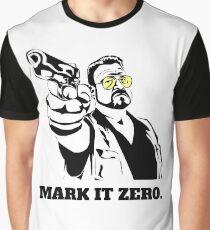 Mark It Zero - Walter Sobchak Big Lebowski shirt Graphic T-Shirt
