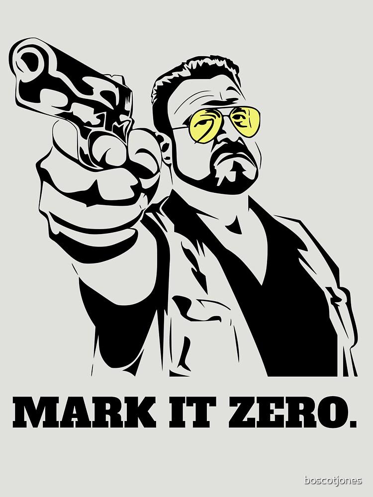 Mark It Zero - Walter Sobchak Big Lebowski shirt by boscotjones