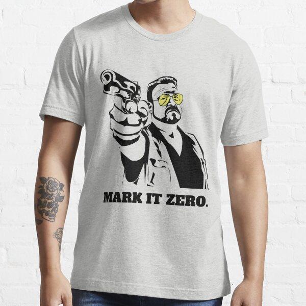 Mark It Zero - Walter Sobchak Big Lebowski shirt Essential T-Shirt