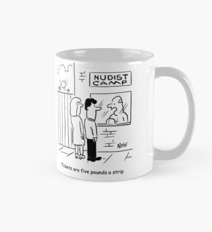 Tickets to Nudist Camp are £5 a Strip Mug