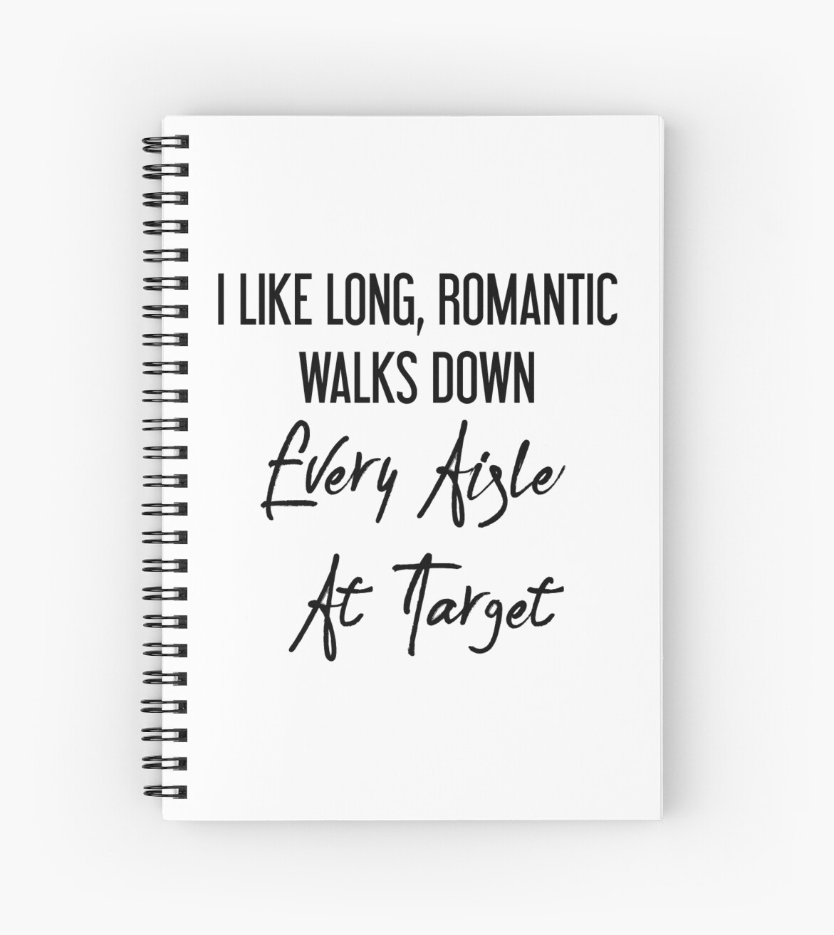 I Like Long, Romantic Walks Down Every Aisle At Target by kjanedesigns