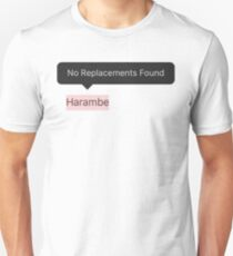 Harambe - No Replacements Unisex T-Shirt