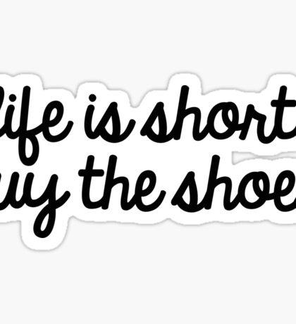 life is short  Sticker