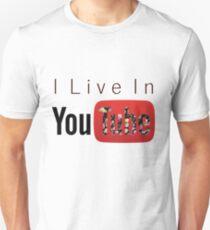 I Live In Youtube Unisex T-Shirt