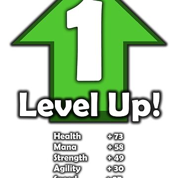 Level Up - Level 1! by RailstonArtwork
