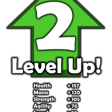 Level Up! - Level 2! by RailstonArtwork