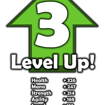 Level Up! - Level 3! by RailstonArtwork
