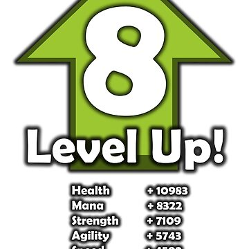 Level Up! - Level 8! by RailstonArtwork