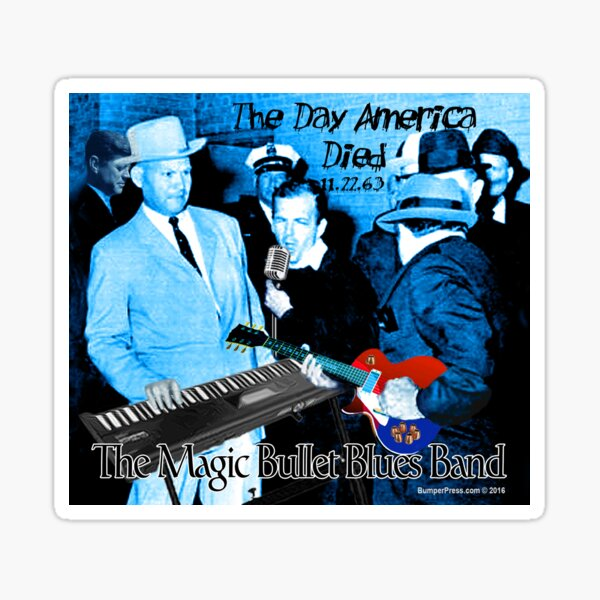 The Magic Bullet Blues Band Sticker