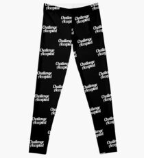 Challenge Accepted. Leggings