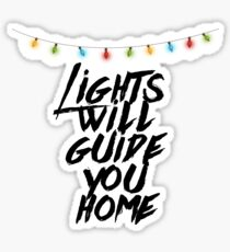 Lights Will Guide You Home Sticker
