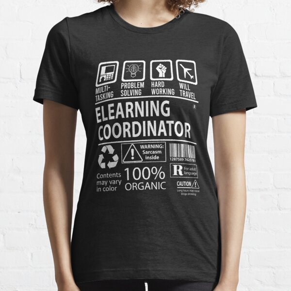 Elearning Coordinator T Shirt - Multitasking Job Gift Item Tee Essential T-Shirt