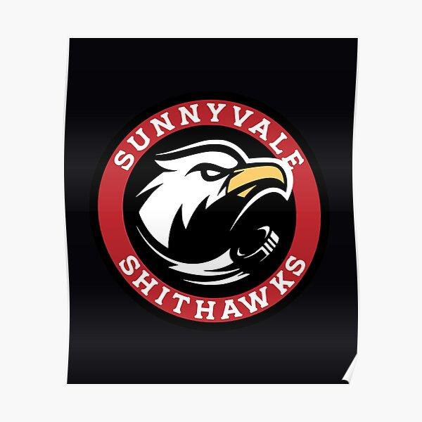 Sunnyvale Shithawks Poster