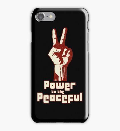 Power to the Peaceful iPhone Case/Skin