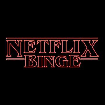 Netflix Binge by ethantaylor