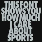 i care about sports by weadapt