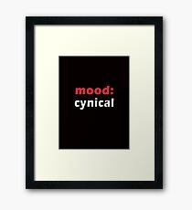 mood - cynical Framed Print