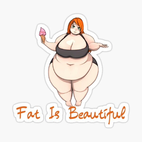 Fat Is Beautifue  Lover T-shirts Tee Sticker