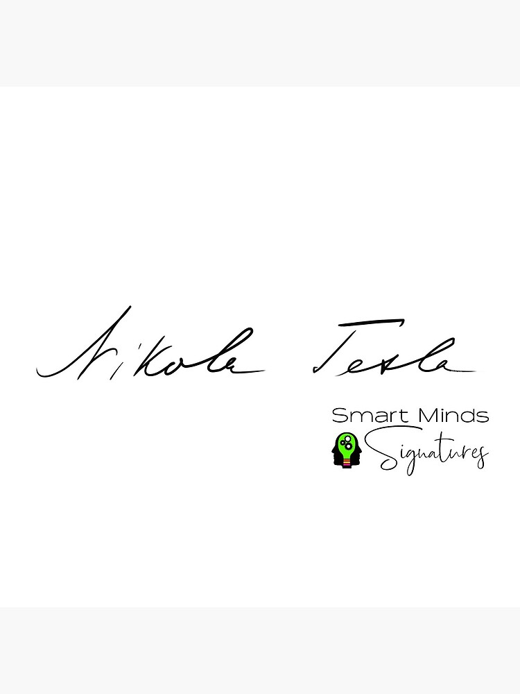 Signature Series Nikola Tesla by ThinkinClothing