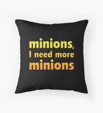 Minions, I Need More Minions Throw Pillow