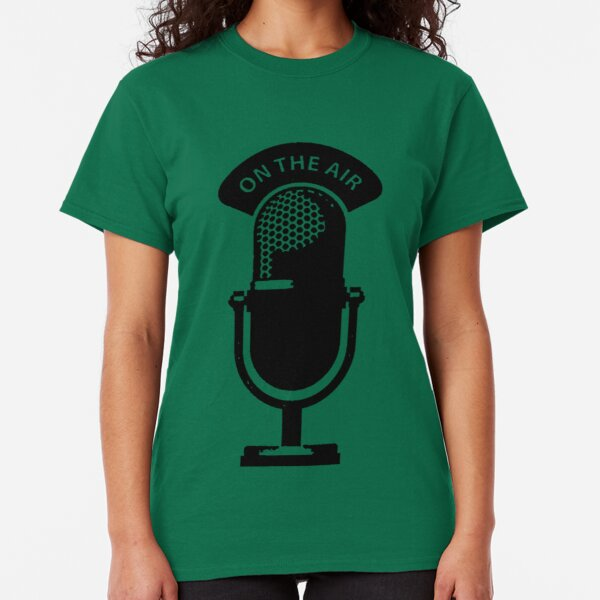 on the air... Classic T-Shirt