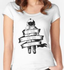 ribbon wrapped astronaut quote Women's Fitted Scoop T-Shirt