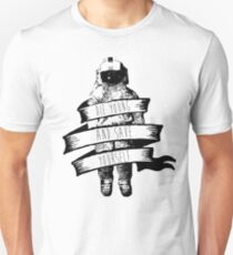 ribbon wrapped astronaut quote T-Shirt