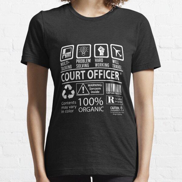 Court Officer T Shirt - Multitasking Job Gift Item Tee Essential T-Shirt