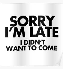 I am late Poster