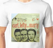"""Carl, Lefty and Marty; 1956 Country, Rockabilly 10"""" lp Cover Unisex T-Shirt"""