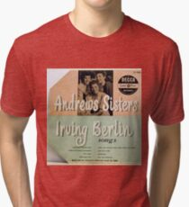 "Andrews Sisters sing Irving Berlin 10"" lp Cover Tri-blend T-Shirt"