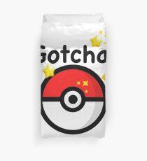 Pokemon go - Gotcha - pokeball Duvet Cover