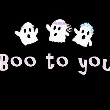 Boo to you by AudrieB