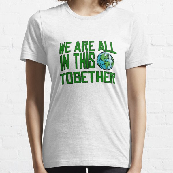Planet Earth Nature Quotes Beautiful Inspirational  Essential T-Shirt